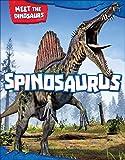 Spinosaurus (Meet the Dinosaurs)