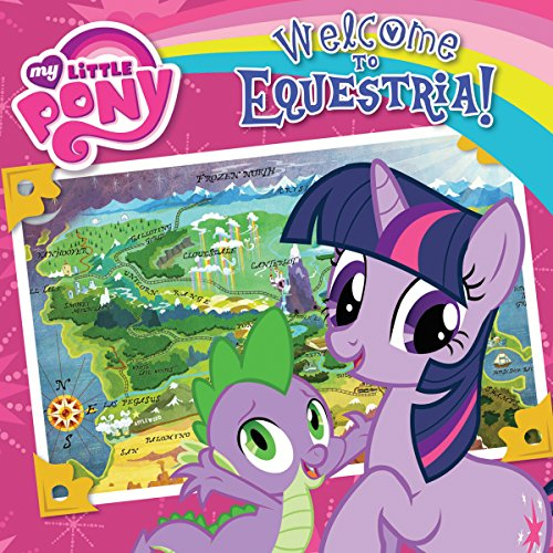 My Little Pony: Welcome to Equestria! audiobook cover art