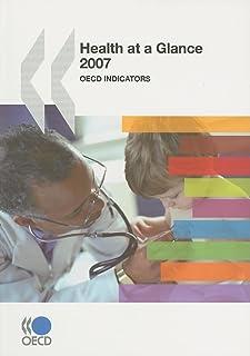 Health at a Glance 2007: OECD Indicators