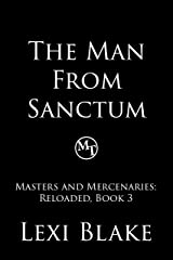 The Man from Sanctum (Masters and Mercenaries: Reloaded Book 3) Kindle Edition