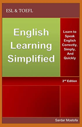 English Learning Simplified: Learn to Speak English Correctly, Simply, and Quickly (English Edition)