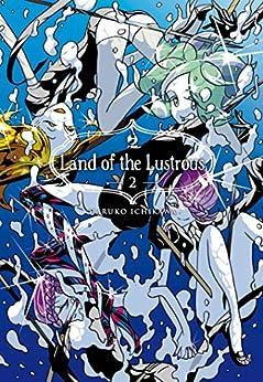 Land of the lustrous: 2 (J-POP) di [Haruko Ichikawa, Nicola Angaran]