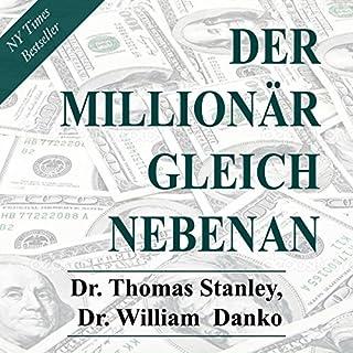 Der Millionär gleich nebenan: Erstaunliche Geheimnisse des Reichtums Titelbild