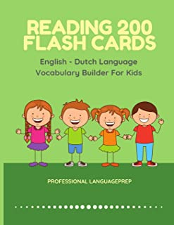 Reading 200 Flash Cards English - Dutch Language Vocabulary Builder For Kids: Practice Basic Sight Words list activities books to improve reading ... kindergarten and 1st, 2nd, 3rd grade.