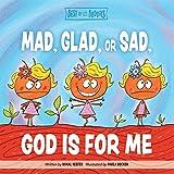 Mad, Glad, or Sad, God Is For Me (Best of Li'l Buddies)