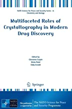Multifaceted Roles of Crystallography in Modern Drug Discovery