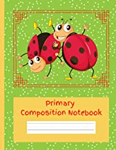 """Primary Composition Notebook: A Blank Picture Space on Top and Primary Ruled Lines on bottom of the page. 120 Pages - 8.5""""..."""