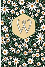 W: Monogrammed gifts for women Initial Letter W Personalized Blank Lined Daisies Notebook,Journal flowers white small Daisies gifts for Women and Girls,School Initial Letter W daisies flowers 6 x 9