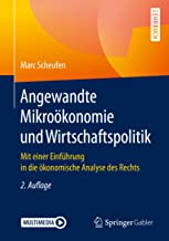 Angewandte Mikroökonomie und Wirtschaftspolitik: Mit einer Einführung in die ökonomische Analyse des Rechts (German Edition)