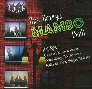 House That Mambo Built