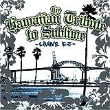 Hawaiian Tribute to Sublime: Li - Tribute to Sublime