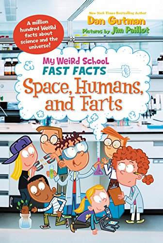 My Weird School Fast Facts: Space, Humans, and Farts