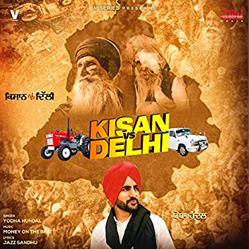 Kisan vs. Delhi