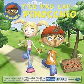 T' Es Pas Cap Pinocchio