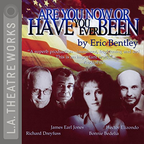 Are You Now or Have You Ever Been? audiobook cover art