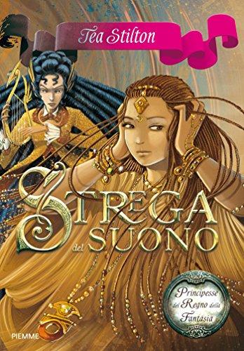 Strega del Suono (Principesse del Regno della Fantasia Vol. 9)