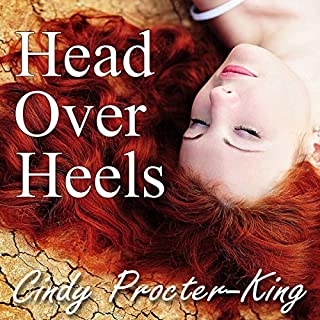Head Over Heels                   By:                                                                                                                                 Cindy Procter-King                               Narrated by:                                                                                                                                 Karen White                      Length: 6 hrs and 38 mins     1 rating     Overall 5.0