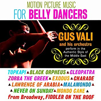 Motion Picture Music for Belly Dancers