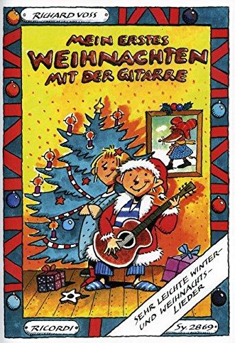 Mein erstes Weihnachten mit der Gitarre - arrangiert für Gitarre [Noten / Sheetmusic] Komponist: VOSS RICHARD