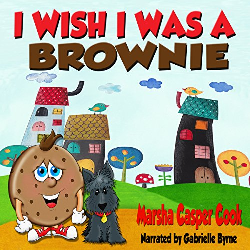 I Wish I Was a Brownie audiobook cover art