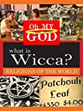 What is Wicca?