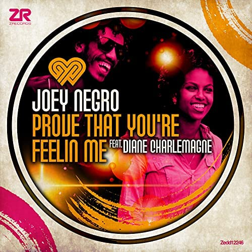 Joey Negro & Dave Lee feat. Diane Charlemagne