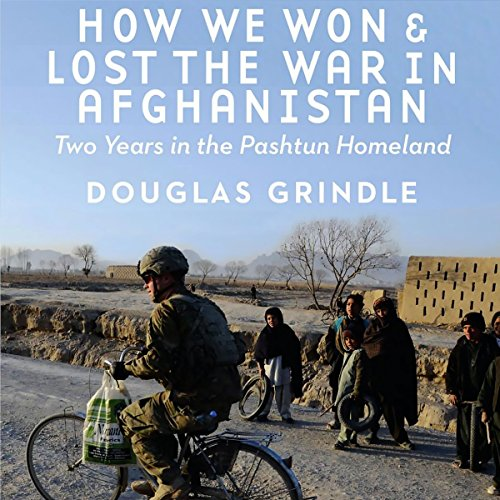 How We Won and Lost the War in Afghanistan audiobook cover art