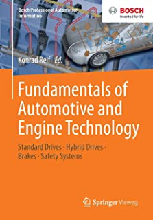 Fundamentals of Automotive and Engine Technology: Standard Drives, Hybrid Drives, Brakes, Safety Systems