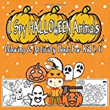 I Spy Halloween Animals: Activity Book Coloring, Puzzles, Spot the difference Jumbo book for kids Ages 2-6 Cute Workbook For learning and enjoying.