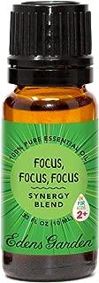 Edens Garden Focus, Focus, Focus