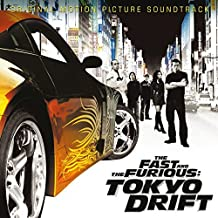 Fast And The Furious, The: Tokyo Drift [European Import] by Original Soundtrack (2006-08-03)