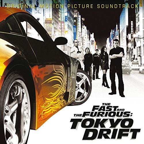 Fast & Furious: Tokyo Drift by Soundtrack (2006-06-20)
