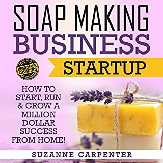 Soap Making Business Startup audiobook cover art
