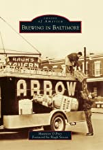 Brewing in Baltimore (Images of America)