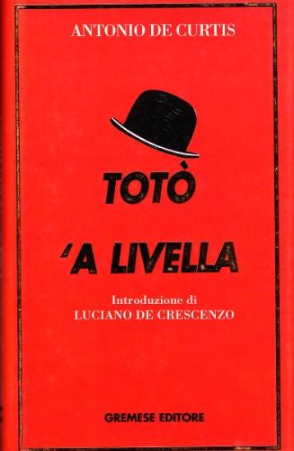 Livella. Poesie napoletane ('A): Toto' 'a Livella