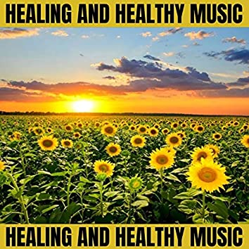 Healing and Healthy Music