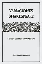 Variaciones Shakespeare: Los 154 sonetos, en castellano