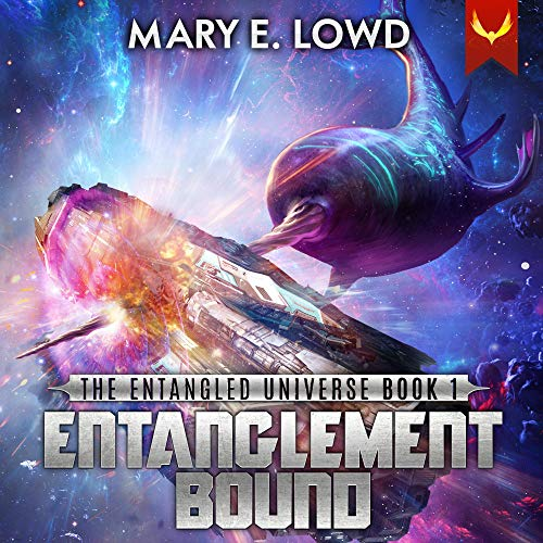 Entanglement Bound: An Epic Space Opera Series Audiobook By Mary E. Lowd cover art