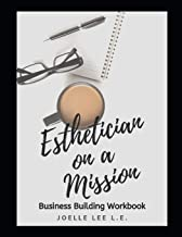 Esthetician On A Mission Business Building Workbook