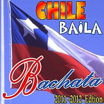 CHILE BaiLa BaCHaTa (2011-2012 Edition)