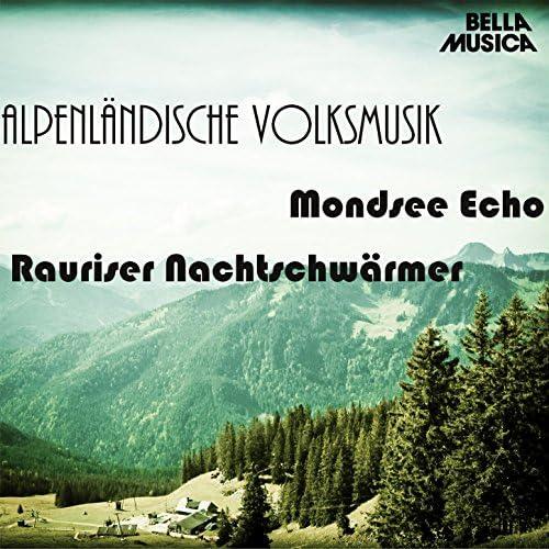 Mondsee Echo & Rauriser Nachtschwärmer