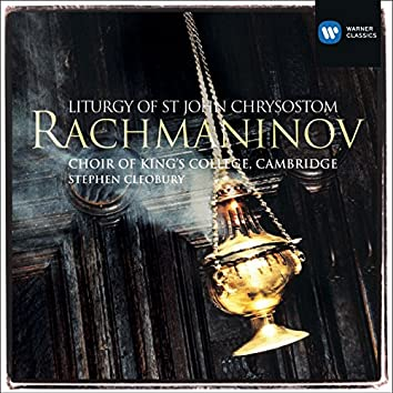 Rachmaninov: Liturgy of St John Chrysostom