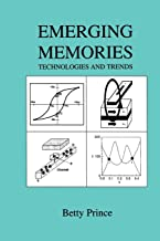 Emerging Memories: Technologies and Trends