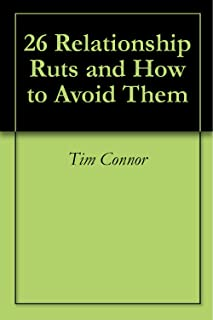26 Relationship Ruts and How to Avoid Them (English Edition)