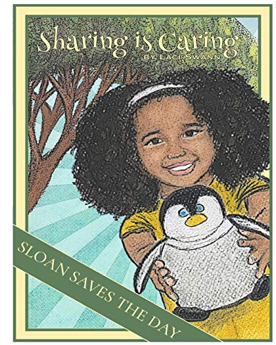 Sloan Saves The Day: Sharing is Caring (Volume 1)