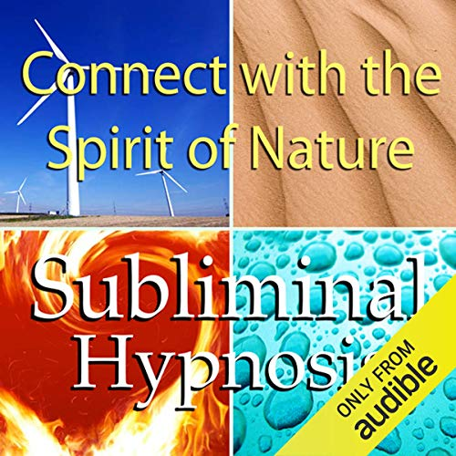 Connect with the Spirit of Nature Subliminal Affirmations cover art