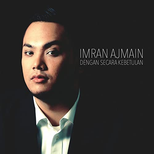 Dengan Secara Kebetulan by Imran Ajmain on Amazon Music