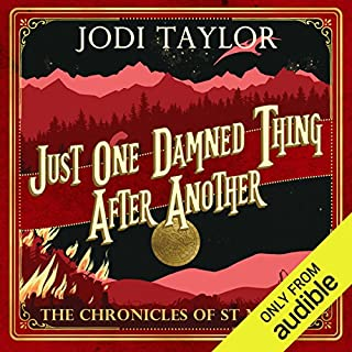 Just One Damned Thing After Another     The Chronicles of St Mary's, Book 1              Written by:                                                                                                                                 Jodi Taylor                               Narrated by:                                                                                                                                 Zara Ramm                      Length: 9 hrs and 30 mins     57 ratings     Overall 4.3