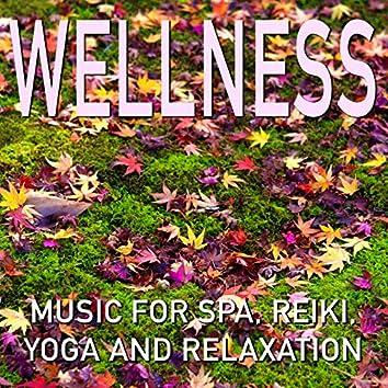 Wellness Music for Spa, Reiki, Yoga and Relaxation