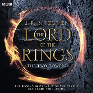 Page de couverture de The Lord Of The Rings: The Two Towers (Dramatised)
